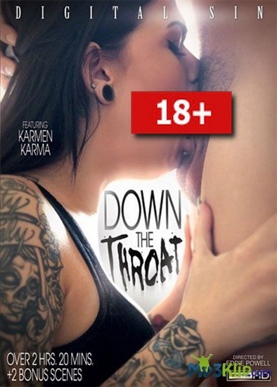 Down The Throat / В глотку (2013) порно